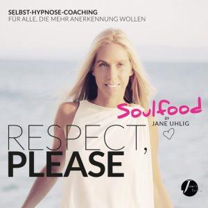 Hörbuch von Jane Uhlig: So erhalte ich mehr Anerkennung und Respekt